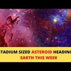 Приближаващият към Земята астероидне есериозна заплаха за нас (Видео)